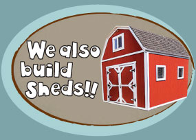 We also Build sheds
